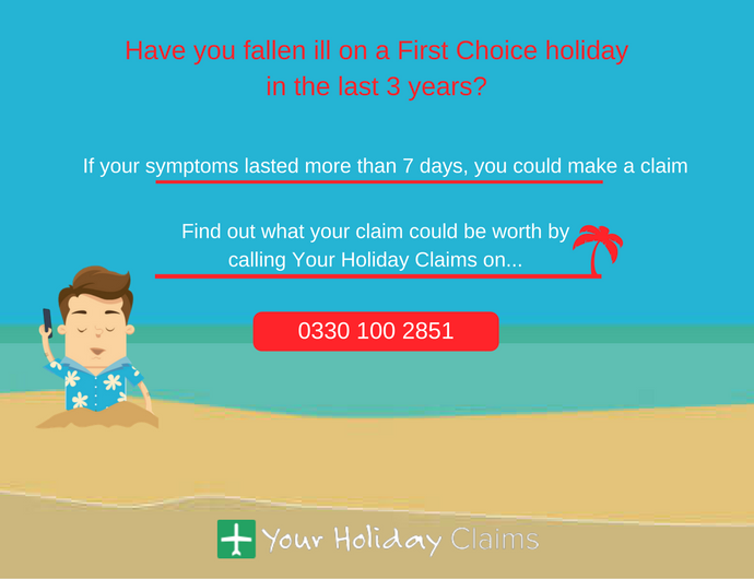 Was your First Choice holiday ruined by illness