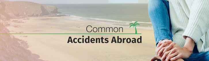 Common causes of accidents abroad
