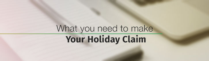 What you need to make your holiday illness claim