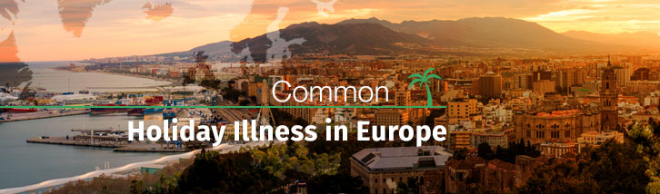 Common holiday illnesses in Europe