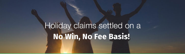 Holiday claims settled on a no win, no fee basis