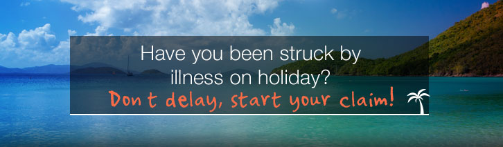How to make a claim for compensation following holiday illness abroad