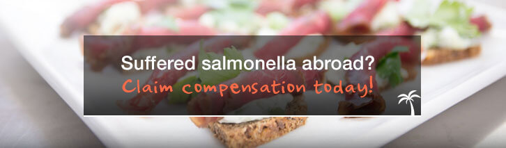 Suffered salmonella abroad? Claim compensation today!