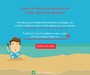 To make a claim for sickness at Family Life Mar de Menorca call 0330 100 2851