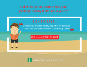 Claim for illness or an accident on a package holiday