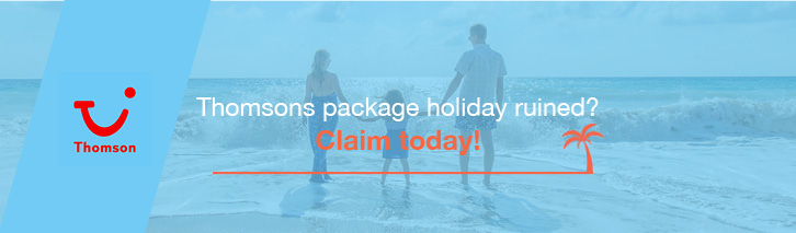 Thomson package holiday ruined? Claim for compensation today!