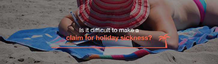 Is it difficult to make a no win no fee claim for holiday illness compensation?