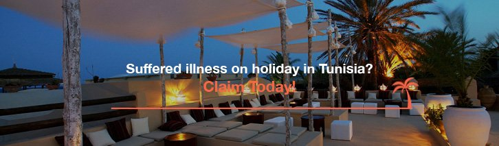 Suffered illness on holiday in Tunisia