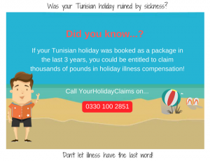 Was your holiday to Tunisia ruined by sickness?