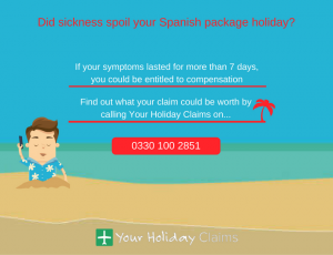 Did sickness spoil your Spanish holiday?
