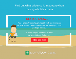 Find out what evidence is important after an accident on holiday